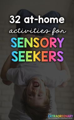 32 at-home activities for sensory seekers and hyperactive children. # Parenting activities 32 Activities for Sensory Seekers Activities For Autistic Children, Sensory Activities Toddlers, Home Activities, Autism Sensory, Motor Activities, Indoor Activities, Summer Activities, Coping Skills, Social Skills