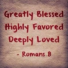 To know that I know that I know that because I have placed my trust in the finished work of Jesus Christ, I am redeemed by His precious blood, I am a greatly blessed, highly favored, and deeply loved child of God. The threat of failure, judgment, and condemnation has been removed (Romans 8:1).