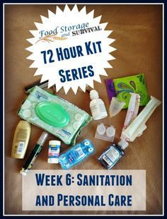 Build your 72 hour emergency survival kit one week at a time! Week six: sanitation and personal care 72 Hour Emergency Kit, 72 Hour Kits, Emergency Survival Kit, Emergency Preparation, Survival Food, Survival Prepping, Survival Skills, Outdoor Survival, Survival Quotes