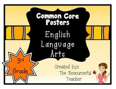 "Set of 3rd Grade Common Core Standards Posters for ELA. Use these posters to display the ELA Common Core Standard you are teaching in your class. All posters are full page in size. Includes:* 5 title posters to mix and match that say, ""Common Core English Language Arts - These are the skills we are working on.""* A poster for each ELA Common Core Standard.* Teacher tips on how to use the posters in your classroomsPrint them, laminate them, and use them every year!Common Core State Standards…"