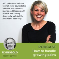 Bec Derrington is the brains behind SourceBottle a service that connects journos and bloggers with experts. She's doing deservedly well, but the path hasn't been easy.