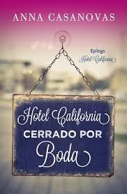 Hotel California. Cerrado por Boda Anna Casanovas