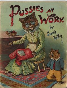 Pussies At Work, United Kingdom, date unknown, by Louis Wain.