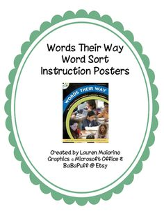 Words+Their+Way+Sort+Instruction+Posters+from+Lauren+Maiorino+on+TeachersNotebook.com+-++(5+pages)++-+This+file+includes+four+word+sort+instruction+posters+to+be+used+with+Words+Their+Way+word+sorts.+The+sorts+include:+Regular+Word+Sort,+Speed+Sort,+Blind+Sort,+and+Word+Hunt.+The+instructional+posters+are+useful+for+students+at+any+level.+The+sorts+could+