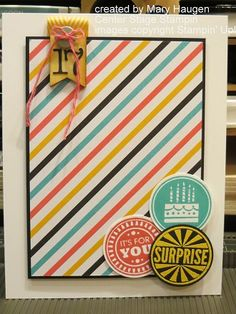 2014 Convention Display Sample. Amazing Birthday, by Mary Haugen - Center Stage Stamping