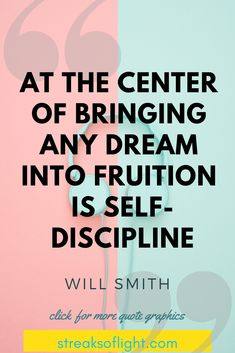 9 Will Smith Quotes on Self Discipline At the center of bringing any dream into fruition is self discipline - Will Smith Quotes on Self Discipline Discipline Quotes, Self Discipline, Will Smith Quotes, Motivational Quotes, Inspirational Quotes, Self Confidence Quotes, Self Quotes, Tough Day, Graphic Quotes