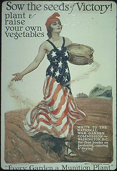 World War I propaganda poster depicts Columbia sowing vegetables.