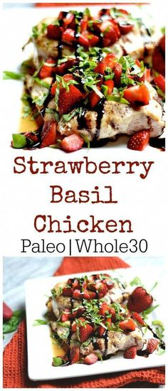 Strawberry Basil Chicken – Wholesomelicious Fresh strawberries, basil, and balsamic flavoring this delicious meal. Best Paleo Recipes, Healthy Eating Recipes, Whole 30 Recipes, Diet Recipes, Healthy Breakfasts, Healthy Food, Cooking Recipes, Paleo Menu, Paleo Cookbook