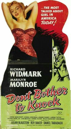 Don't Bother to Knock, starring Marilyn Monroe