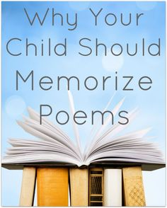 Why Your Child Should Memorize Poems from Walking by the Way