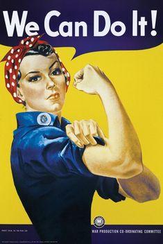 Rosie the Riveter! Rosie the Riveter! Rosie the Riveter! Pin Up Vintage, Pub Vintage, Poster Vintage, Vintage Art, Vintage Images, Vintage Style, Vintage Coke, 1940s Style, Funny Vintage
