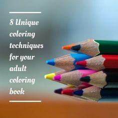 8 Unique coloring techniques for your adult coloring book