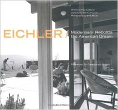 Eichler: Modernism Rebuilds the American Dream Hardcover – November 30, 2002 by Paul Adamson (Author), Marty Arbunich (Author) #Architecture #Books Disc: Affiliate Link