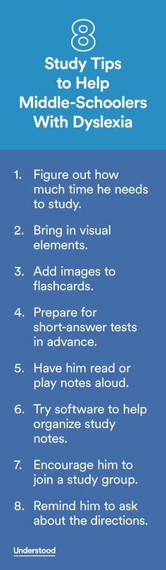 Studying in middle school is more complicated for all kids, with different teachers scheduling tests at different times. Plus, the material is harder. These tips can help you make the process less challenging for your child with dyslexia.