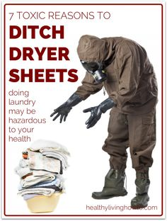 7 Toxic Reasons to Ditch Dryer Sheets and the fact that toxins cause dementia and all sorts of horrid health problems