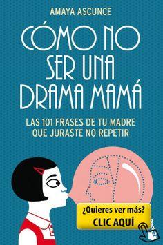Cómo No Ser Una Drama Mamá (Diversos) #libro