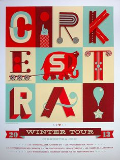 Cirkestra, 2013 Winter Tour. Love this retro style of typography and gig poster.