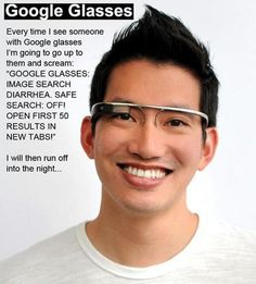 Haha...April Fools and Google Glasses