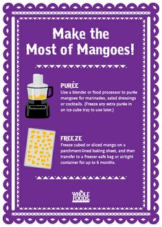 Got mangoes? Here's what you can do with them!