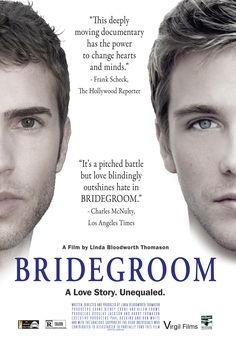 BRIDEGROOM, the Aftermath of the Death of His Partner Tom Bridegroom, Marriage Inequality