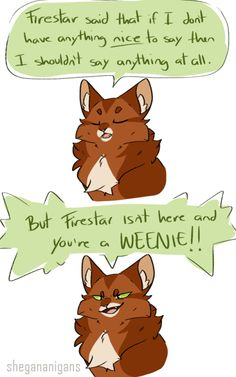 Squirrelflight is my favorite thing to draw at my gosh Warrior Cat Names, Warrior Cats Funny, Warrior Cats Comics, Warrior Cats Fan Art, Warrior Cats Series, Warrior Cats Books, Warrior Cat Drawings, Cat Comics, Warriors Memes