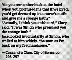 Haha get ready jace Simon is going to give you a sponge bath