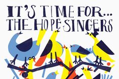 Custom type and illustration for The Hope Singers by Swedish graphic design studio Bedow