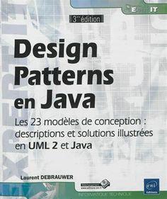 Design patterns en Java : les 23 modèles de conception  / Laurent Debrauwer http://www.editions-eni.fr/livres/design-patterns-en-java-les-23-modeles-de-conception-descriptions-et-solutions-illustrees-en-uml-2-et-java-3e-edition/.860a954b1e2d05e8d27342aef07f6d0b.html