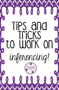 Speech Time Fun: Tips and Tricks for Working on Inferencing in Speech.  Check out some of my favorite ways to address inferencing in my speech therapy room!