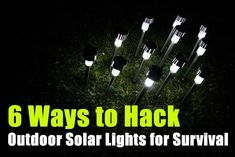 6 Ways to Hack Outdoor Solar Lights for Survival, solar, shtf, prepping, how to, projects,survival,frugal,reuse,