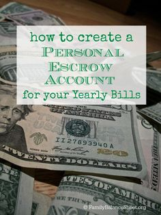 Do you struggle paying your yearly bills? We did too until I started a monthly system and I now have peace that we'll have the money when the bill arrives in the mail. Learn how to create a personal escrow account for your yearly bills