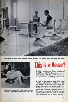 STAR of the London Daily Mail Ideal Home Exhibition of 1956 was this eye-opening Home Of The Future designed by architects Alison and Peter Smithson. It is a one-bedroom town house that contains a garden within it. The shell is moulded of plastic-impregnated plaster and the roof is covered with aluminum foil to reflect the sun's rays. Almost everything in the house is plastic, including the translucent walls and chairs - practically the only mobile equipment (everything else is built-in).