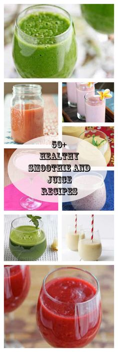 50 Healthy Smoothie and Juice Recipes
