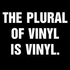 The plural of Vinyl