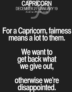 I expect equal All About Capricorn, Capricorn Rising, Capricorn And Cancer, Capricorn Goat, Horoscope Capricorn, Capricorn Women, Capricorn Quotes, Capricorn Facts, Capricorn And Aquarius
