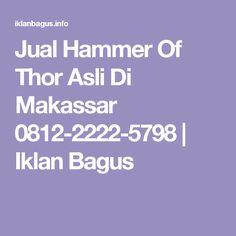 jual hammer of thor asli 0812 2222 5798 di makassar iklan bagus