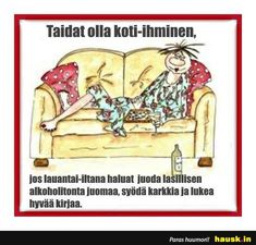 Taidat olla koti-ihminen, ... - HAUSK.in Lol, Inner Child, Apartment Kitchen, House Design, Wall Design, Fun