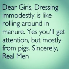 modesty -beauty from the inside and out.