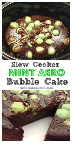 Slow Cooker Mint Aero Bubble Cake from http://bakingqueen74.co.uk - this recipe has gone viral several times, find out why today!