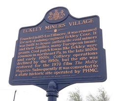 This PHMC historical marker honoring Eckley Miners' Village was dedicated on May 15, 2015. The marker stands at the entrance to the village at 2 Eckley Back Rd, Weatherly, PA 18255 Photo by Sean Adkins, May 13, 2016