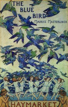 Maurice Maeterlinck:  The Bluebird