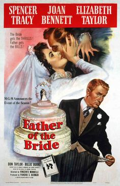 One-sheet poster featuring Spencer Tracy as Stanley Banks, Elizabeth Taylor as Kay Banks, and Don Taylor as Buckley Dunstan, Father of the Bride, 1950