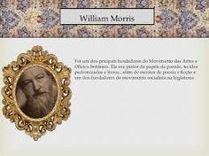Resultado de imagem para Pintor William morris