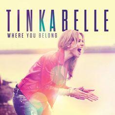 single cover art: tinkabelle - where you belong [06/2013]