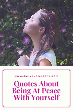 If you are looking for quotes about being at peace? You have come to the right place. Here is the collection of the best quotes about being at peace with yourself to get your mind calm. Read the following motivational quotes about being at peace with yourself that will calm down your inner mind. #quotesaboutpeace #peacequotes #calmquotes #lifequotes #positivequotes #motivationalquotes #yourselfquotes Positive Relationship Quotes, Positive Quotes About Love, Funny Positive Quotes, Life Lesson Quotes, Life Lessons, Life Quotes, Calm Quotes, Peace Quotes, Forgiveness Quotes