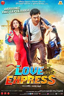 Love Express (2016) Bengali in HD - Einthusan Dev , Nusrat Jahan Directed by Rajiv Kumar Biswas Music by Jeet Gannguli 2016 [U]