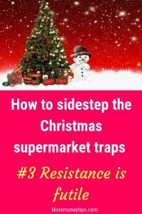 How to sidestep the Christmas Supermarket Traps.These 9 juicy tips are just the thing for you to avoid supermarket traps. Enjoy using them to save for Christmas grocery shopping now. Read at www.moremoneytips.com #christmas #savemoney #moneysavingtips #supermarket