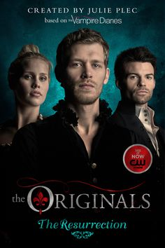 The Resurrection. A thrilling new series based on the hugely successful TV show The Originals , a spin-off of The Vampire Diaries . The Vampire Diaries, Vampire Diaries The Originals, Vampire Dairies, Joseph Morgan, New Books, Books To Read, The Originals Tv Show, Kino Film, Original Vampire