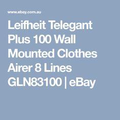 Leifheit Telegant Plus 100 Wall Mounted Clothes Airer 8 Lines Wall Mounted Clothes Airer, My Ebay, The 100