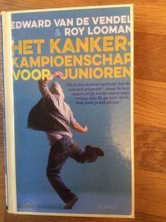 34/53 Edward van de Vendel & Roy Looman - Het kankerkampioenschap voor junioren. Wat een prachtig boek. Precies zoals op de achterkant staat: alsof hij (Max) tegenover je zit en zijn verhaal vertelt.....
